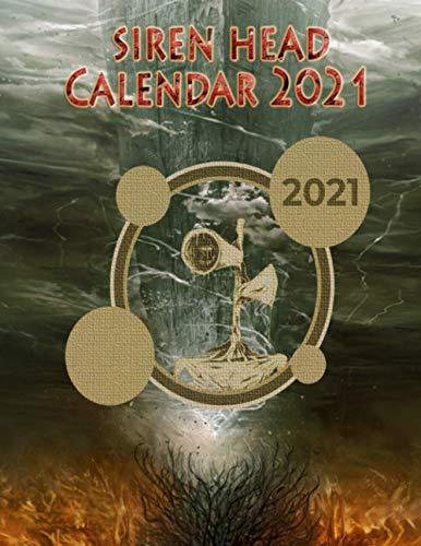 Siren Head Calendar 2021: Siren Head Calender , Perfect gift for adult and all fan Siren Head. Calendar 12 Monthes 2021,