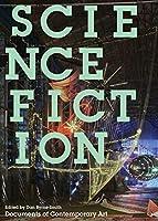 Science Fiction (Whitechapel: Documents of Contemporary Art)