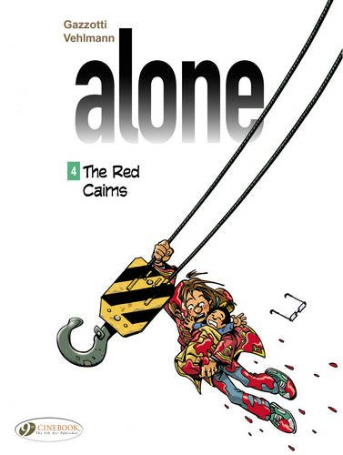 Alone - tome 4 The Red Cairns (04)