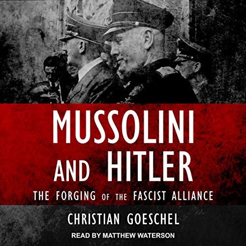 Mussolini and Hitler audiobook cover art
