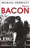 Francis Bacon - Anatomie d'une énigme (Grandes biographies) - Format Kindle - 9782081507227 - 15,99 €