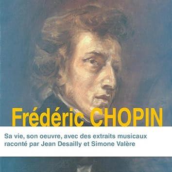 Frédéric Chopin : sa vie, son œuvre (Collection Grands Compositeurs)