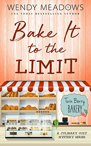 Bake It to the Limit: A Culinary Cozy Mystery Series (Twin Berry Bakery Book 1) (English Edition)