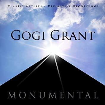 Monumental - Classic Artists - Gogi Grant