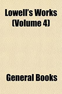 Lowell's Works (Volume 4)