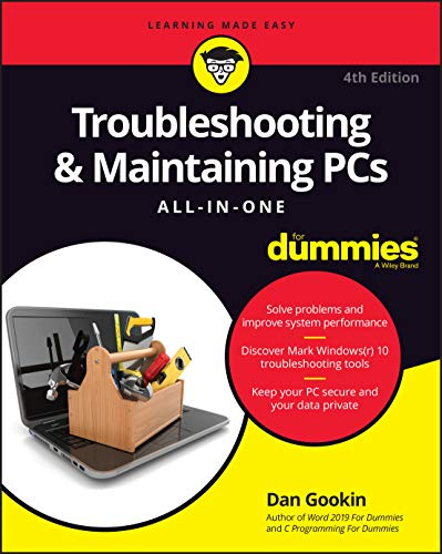 Troubleshooting & Maintaining PCs All-in-One For Dummies (For Dummies (Computer/Tech))