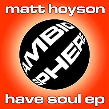 Have Soul EP