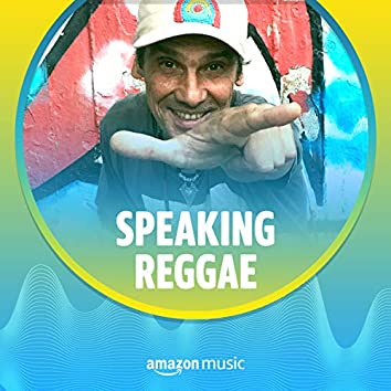 Speaking Reggae