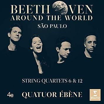 Beethoven Around the World: São Paulo, String Quartets Nos 6 & 12