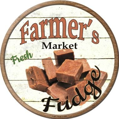 Smart Blonde Farmers Market Fudge Novelty Metal Circular Sign C-807