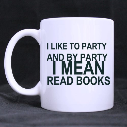 3 Regali Compleanno Tazza in ceramica Amanti dei libri di Capodanno Divertente Dire che mi piace far festa e per festa intendo leggere libri