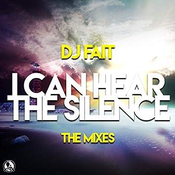 I Can Hear the Silence 2.0 (The Mixes)