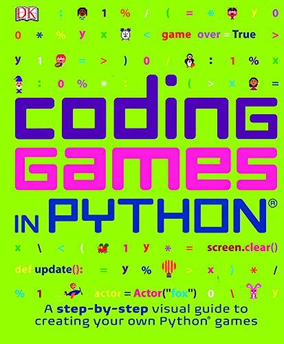 Coding Games In Python (Turtleback School & Library Binding Edition)