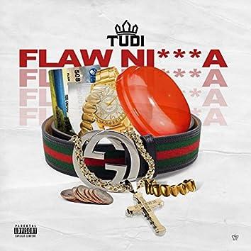 Flaw Nigga