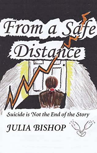 From a Safe Distance: Suicide is Not the End of the Story...