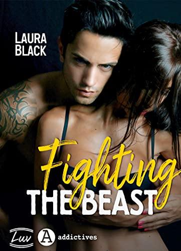 Fighting the Beast (dark romance) par [Laura Black]