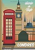Diario de Viaje Londres: Cuaderno Diario,Notebook 108 páginas ILUSTRADAS Libro de Actividades de Vacaciones a Rellenar, Libro de Seguimiento de Viajes, Regalo Para Ofrecer. Made in Spain.