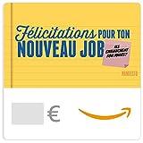 Chèque-cadeau Amazon.fr - eChèque-cadeau  - Félicitations pour ton nouveau job