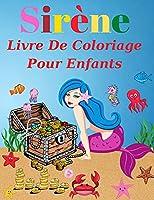 Sirène Livre De Coloriage Pour Enfants: 4-8 ans (Livres de coloriage pour enfants)