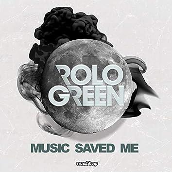 Music Saved Me