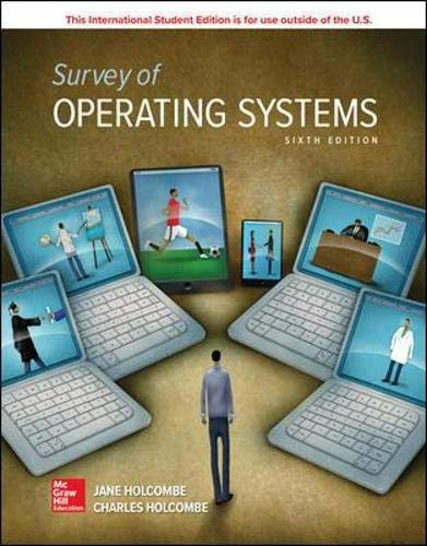 Compare Textbook Prices for Survey of Operating Systems 6 Edition ISBN 9781260565829 by Holcombe, Jane,Holcombe, Charles