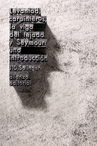 Levantad, carpinteros, la viga del tejado y Seymour: Una introducción (El libro de bolsillo - Literatura)