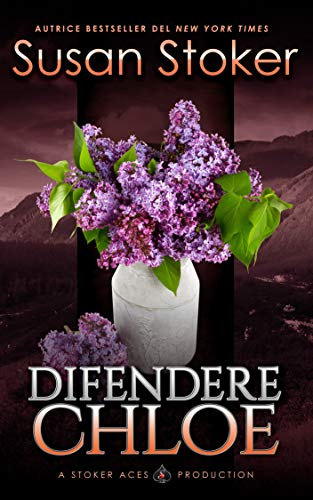 Difendere Chloe (Mercenari di Montagna Vol. 2) di [Susan Stoker, Well Read Translations]