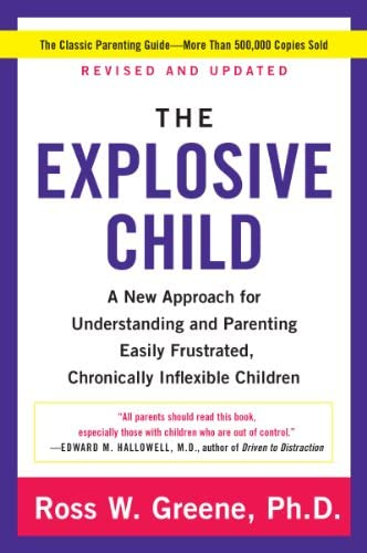 The Explosive Child A New Approach for Understanding and Parenting Easily Frustrated Chronically product image
