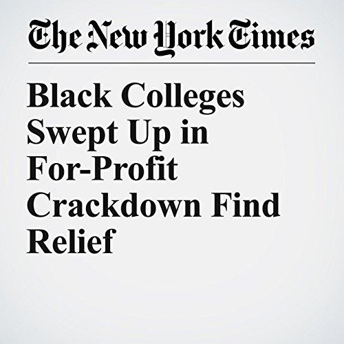 Black Colleges Swept Up in For-Profit Crackdown Find Relief copertina