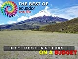 DIY Destinations - Ecuador