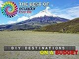DIY Destinations - Ecuador