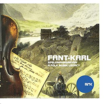 Fant-Karl / Spelemannsarven