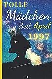 Tolle Mädchen Seit April 1997: Notizbuch Journal | Geburtstagsgeschenk für Frauen geboren im April 1997 | Geschenkideen für den 24. Geburtstag der ... | Geburtstagsgeschenkideen für Ehemann....