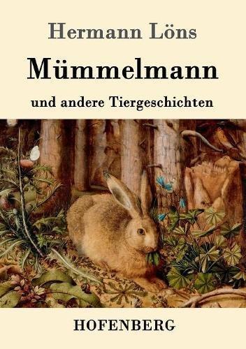 Mümmelmann und andere Tiergeschichten