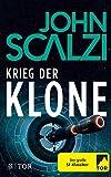 Krieg der Klone: Die Trilogie von John Scalzi
