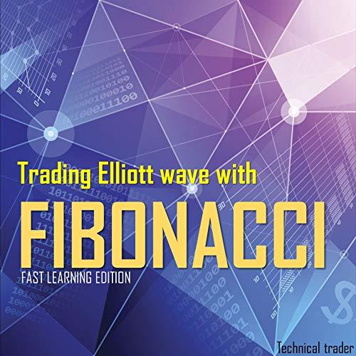 Trading Elliott wave with fibonacci (English Edition)