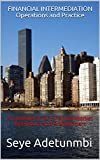 FINANCIAL INTERMEDIATION Operations and Practice: A Guidebook for Financial Market Operators and Practitioners (Mindscope 6) (English Edition)