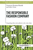 The Responsible Fashion Company: Integrating Ethics and Aesthetics in the Value Chain