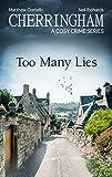 Cherringham - Too Many Lies: A Cosy Crime Series (Cherringham: Mystery Shorts Book 35)
