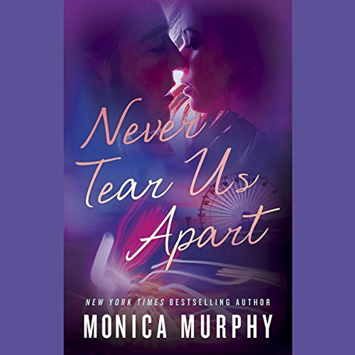 Never Tear Us Apart audiobook cover art