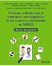 Protocolo unificado para el tratamiento transdiagnóstico de los trastornos emocionales en niños: Manual del paciente
