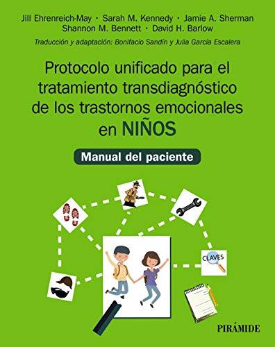 Protocolo unificado para el tratamiento transdiagnóstico de los trastornos emocionales en niños: M
