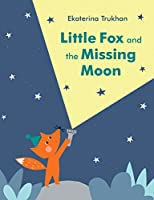 LITTLE FOX AND THE MISSING MOO