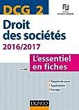 DCG 2 - Droit des sociétés 2016/2017 - 7e éd. - L'essentiel en fiches - L'essentiel en fiches (2016-2017)