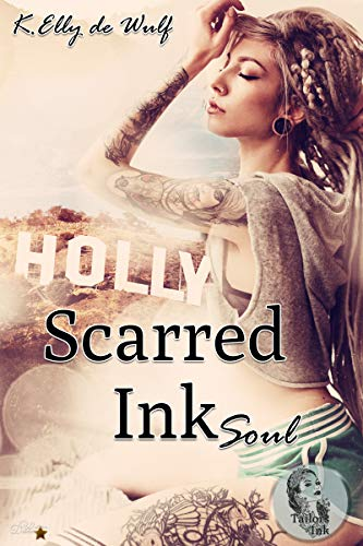Scarred Ink: Soul (Tailors Ink Reihe 2)