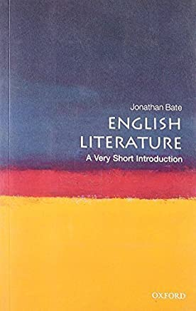 English Literature: A Very Short Introduction by Jonathan Bate(2010-10-28)