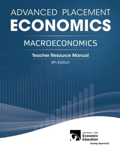 Compare Textbook Prices for Advanced Placement Economics - Macroeconomics: Teacher Resource Manual 4 Edition ISBN 9781561836673 by Ray, Margaret A.