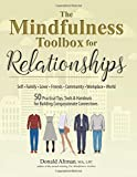 Image of The Mindfulness Toolbox for Relationships: 50 Practical Tips, Tools & Handouts for Building Compassionate Connections