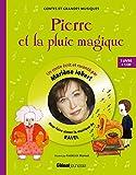 Pierre et la pluie magique - Pour découvrir la musique de Ravel