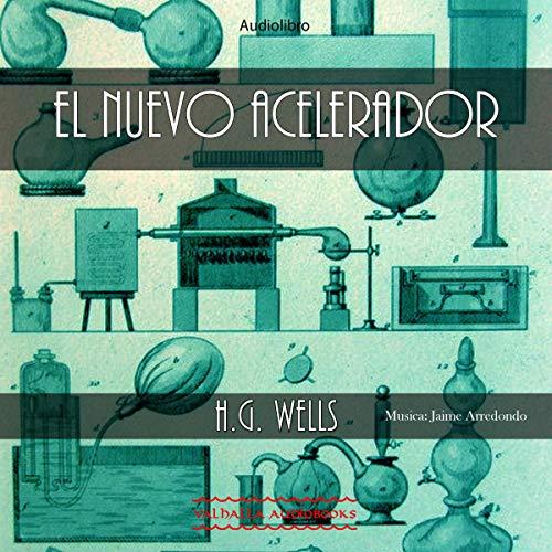 El nuevo acelerador [The New Accelerator] cover art